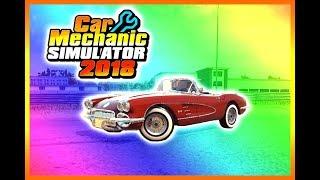 MY DREAM CAR - Restoring a Classic Corvette - Car Mechanic Simulator 2018