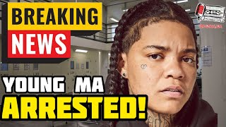 Breaking: Young Ma Arrested Today!