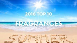 Top 10 | 2016 Spring & Summer Fragrances (Designer)