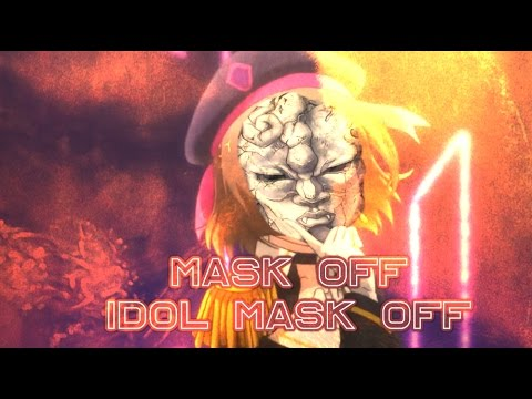 Mask off, idol mask off