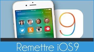 Remettre iOS 9 après l'installation d'iOS 10 sur son iDevice