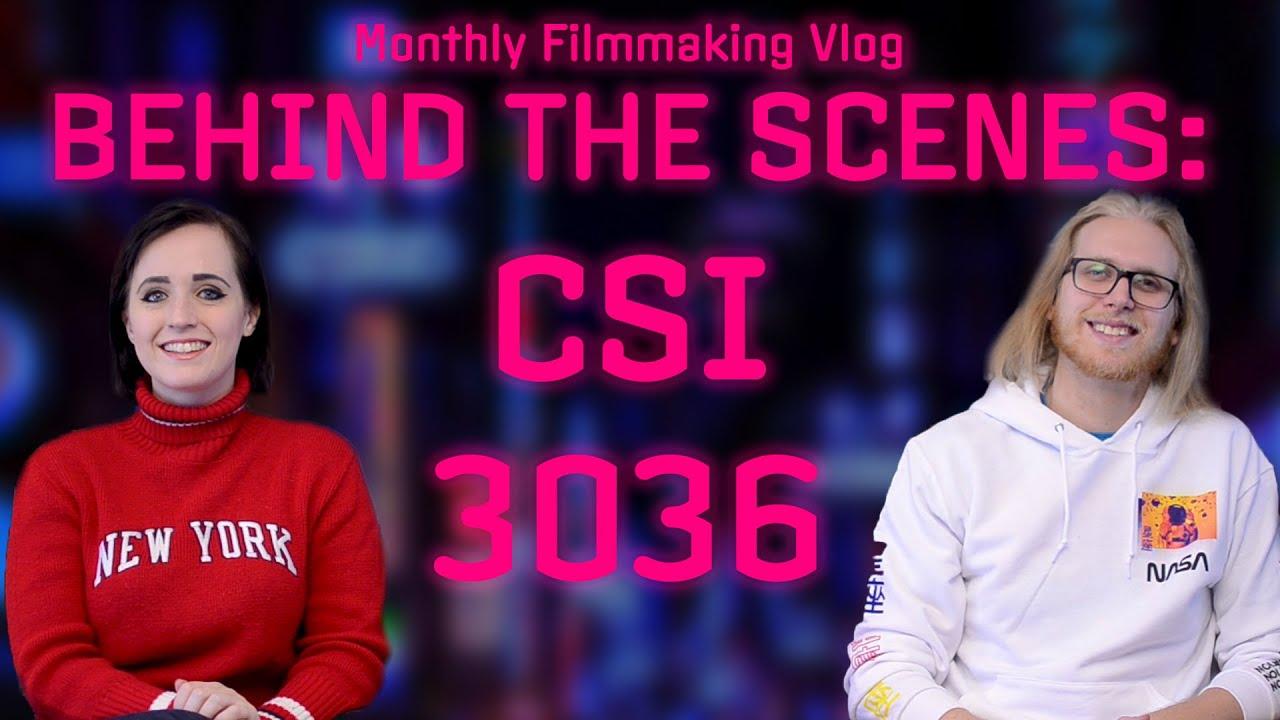 Behind the Scenes Vlog | CSI 3036