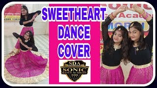 #Sweetheart | Dance cover #kedarnath | wedding choreography | shaadi dance | Sara Ali Khan