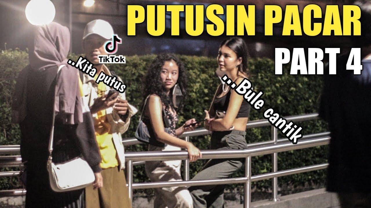 DI PUTUSIN PACAR!! YES CARI PACAR LAGI DONG PART 4