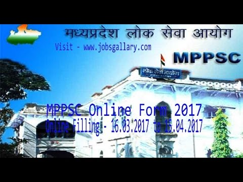 MPPSC Online Form, State Engineering Examination, Last Date- 15.04.2017