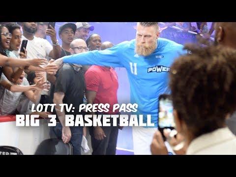 LOTT TV: Press Pass (Big 3 Basketball) HD 1080p