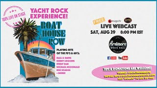 Boat House Row Live From Ardmore Music Hall 8/29/20