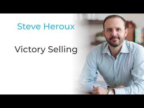 Steve Heroux - Victory Selling - Testimonials