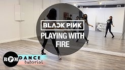 "BLACKPINK ""Playing With Fire"" Dance Tutorial (Chorus, Breakdown)"