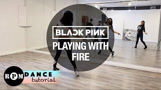 """Download Video BLACKPINK """"Playing With Fire"""" Dance Tutorial (Chorus, Breakdown) MP3 3GP MP4"""
