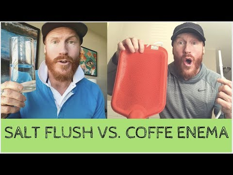 Salt Flush VS.  Coffee Enema:  Which one is better for naturally healing the skin?