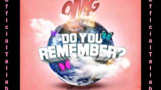 OMG Girlz - Do You Remember? (Official Instrumental) [@OfficialTaliahG]