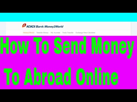 Send Money Abroad (ICICI Bank Send Money Abroad)