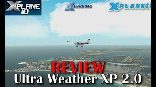 [X-plane 11] Review | Ultra Weather XP for X-plane 11 & 10