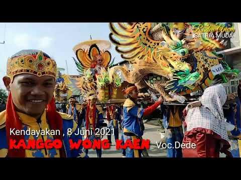 Kanggo Wong Kaen Voc.Dede / Singa Dangdut SATRIA MUDA One / Edisi Kendayakan 8 Juni 2021