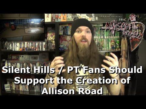 Silent Hills / PT Fans Should Support the Creation of Allison Road