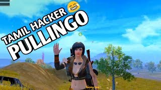 TAMIL HACKER PULLINGO |  FUN WITH HACKER | ALL CHAT FUN | PUBGMOBILE | TamilGamingBrothers |