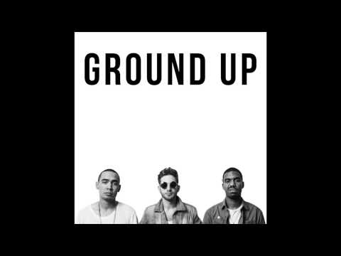 "Ground Up - ""Lets Ride"" OFFICIAL VERSION"