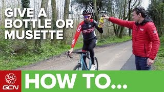 How To Give And Take A Bottle Or Musette From The Roadside