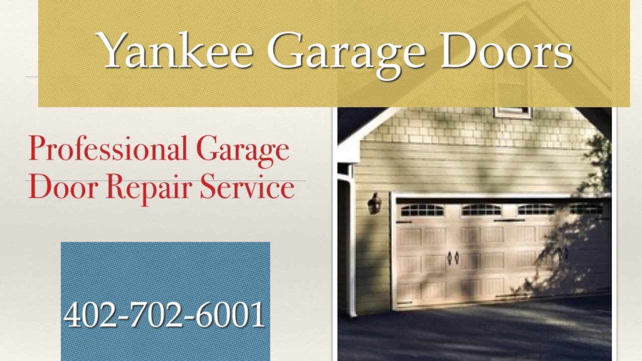 Garage Door Repair Service In Omaha Ne Yankee Garage Doors Youtube