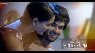 Sun Re Sajna By Hriday Gattani feat. Nikita Dutta