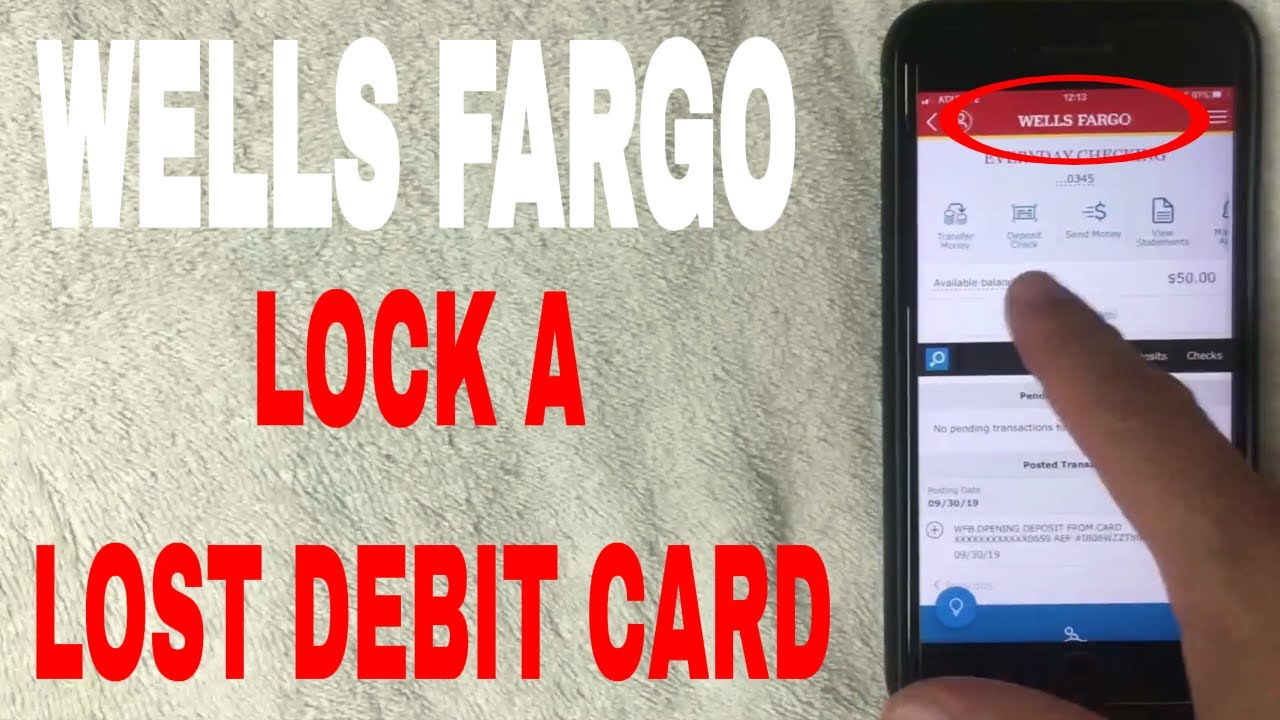 ✅ How To Lock A Lost Wells Fargo Debit Card On Mobile App 🔴