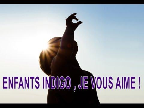 ENFANTS INDIGO ... JE VOUS AIME ! (2ème partie)
