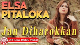 Elsa Pitaloka - Jan Diharokkan [Official Music Video HD]