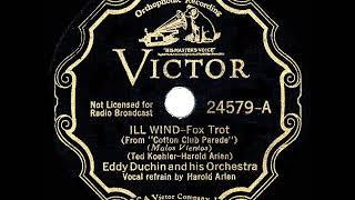 1934 HITS ARCHIVE: Ill Wind - Eddy Duchin (Harold Arlen, vocal)