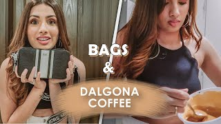 All My Bags & Dalgona Coffee | Aashna Hegde