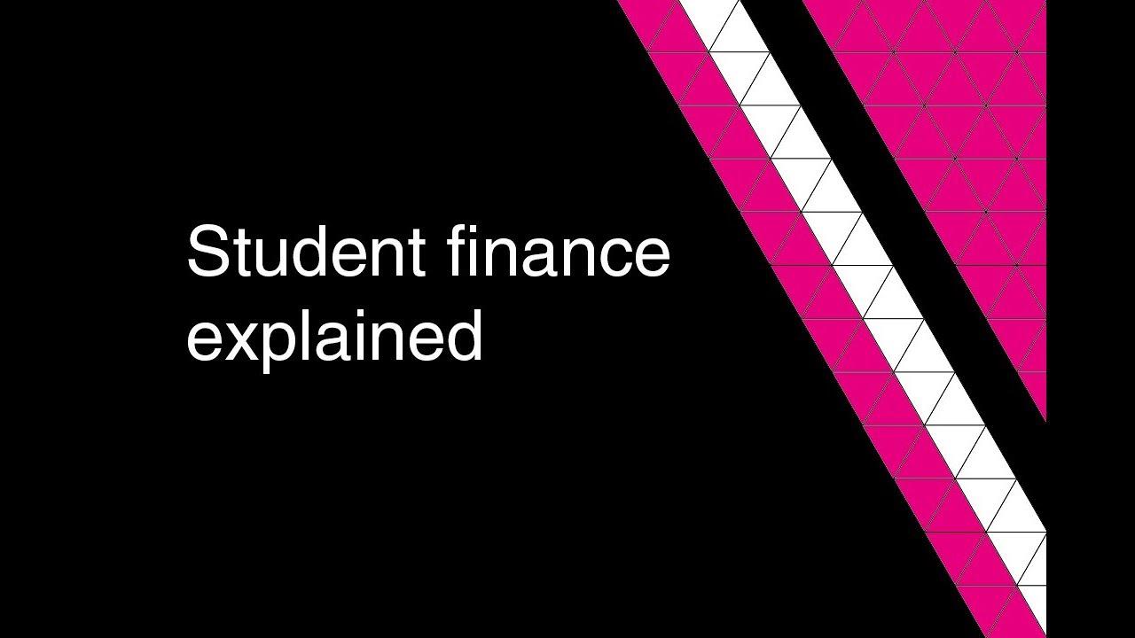 Student finance explained 2018/19