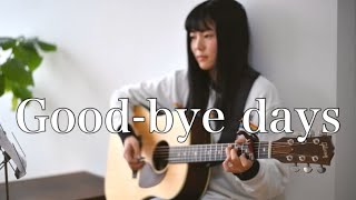 Good-bye days / YUI  ( covered by Rina Aoi )