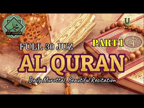 Bacaan Al Quran 30 Juz Nonstop 10 Jam Part 1 1/3, Sangat Merdu Bikin Hati Tenang