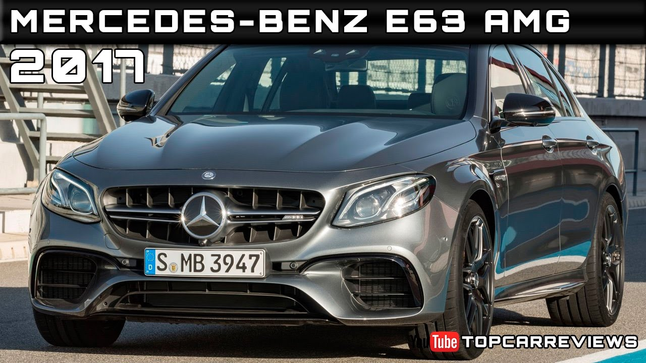 2017 mercedes benz e63 amg review rendered price specs for Mercedes benz e63 amg price