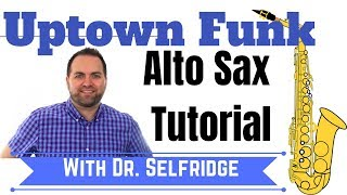 Uptown Funk (Mark Ronson ft. Bruno Mars) for Alto Sax