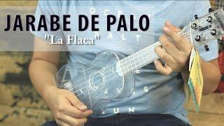 Jarabe de Palo - La Flaca UKULELE Tutorial (HD)