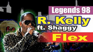 R. Kelly ft. Shaggy - Flex