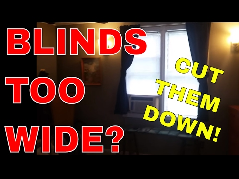 Blinds Too WIDE? Cut Them Down!