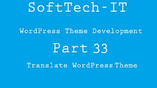 WordPress Theme Development Part 33 ( Translate WordPress Theme )
