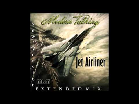 Modern Talking - Jet Airliner New Version Extended Mix (mixed by Manaev)