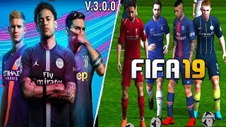 SUPER FIFA 19 MOD FIFA 14 v3.0 ANDROID! FACES 3RD KITS, SOMBRAS DINAMICAS HDR FICHAJES 2019