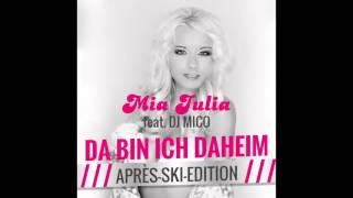 Mia Julia -- Da bin ich daheim -- Apre`Ski Edition