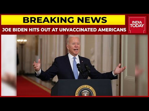 US President Joe Biden Hits Out At 80 Million Unvaccinated Americans | Breaking News