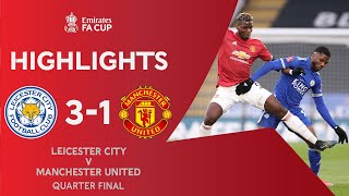 Iheanacho Fires Leicester Through! | Leicester City 3-1 Manchester United | Emirates FA Cup 2020-21