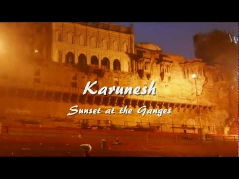Karunesh - Sunset at the Ganges (HQ)