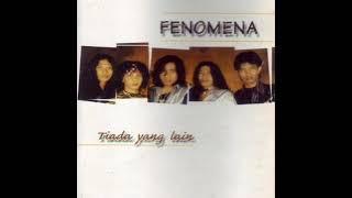 [FULL ALBUM] Fenomena - Tiada Yang Lain [1998]