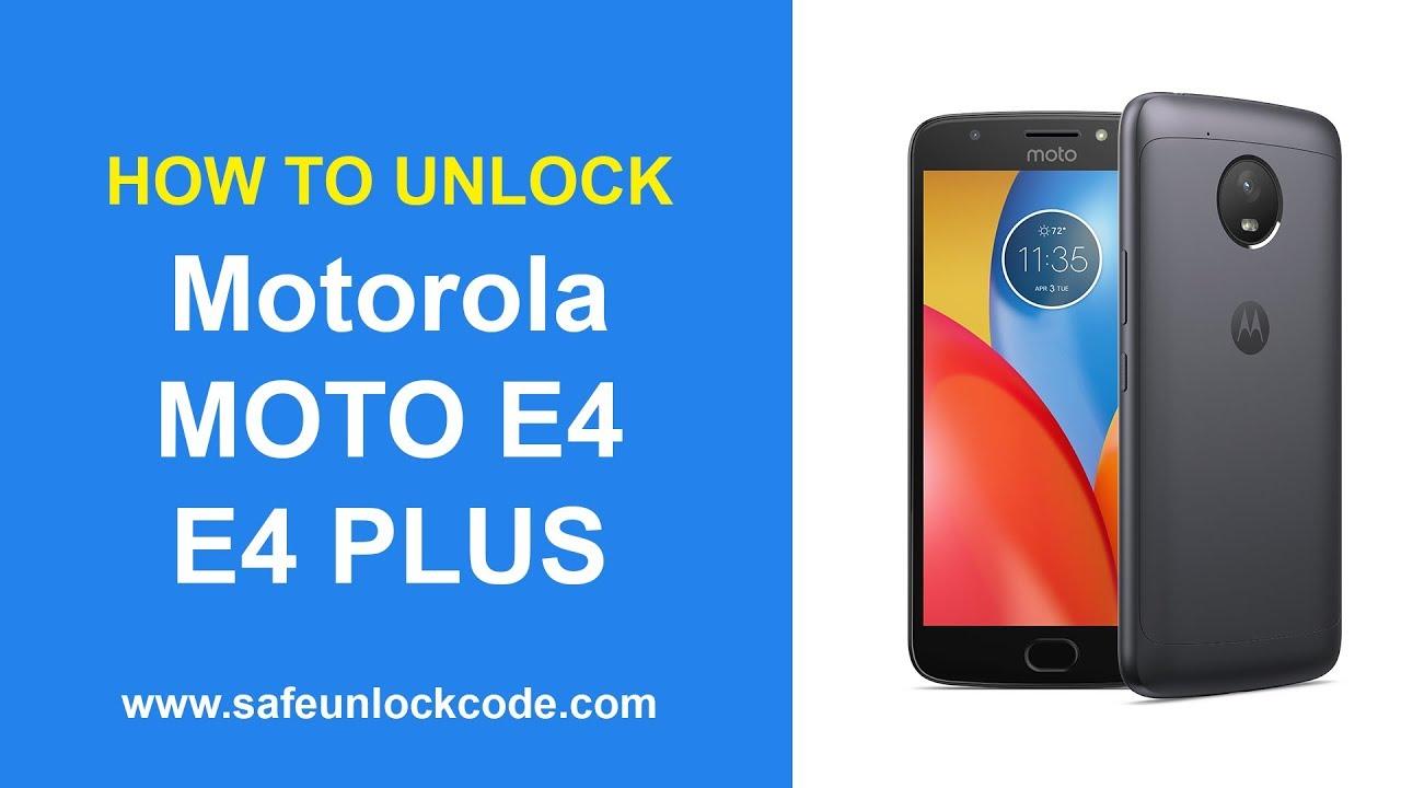 How to Unlock Motorola Moto E4 / Moto E4 Plus by Code - Safeunlockcode by  Safeunlockcode