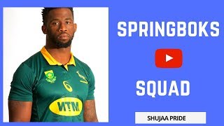 SPRINGBOKS SQUAD | SOUTH AFRICAN RUGBY SQUAD ★ 2018