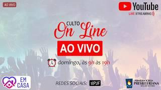 ((( CULTO ONLINE - AO VIVO - DOMINGO MANHÃ - 10/05/2020 )))