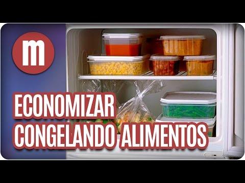 Como economizar congelando alimentos - Mulheres (23/03/17)